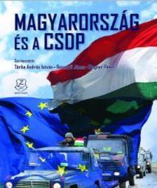 Türke András István - Besenyő János - Wagner Péter - Magyarország és a CSDP