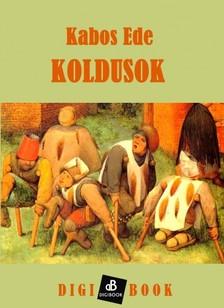 Kabos Ede - Koldusok [eKönyv: epub, mobi]