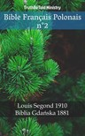 TruthBeTold Ministry, Joern Andre Halseth, Louis Segond - Bible Français Polonais n°2 [eKönyv: epub, mobi]