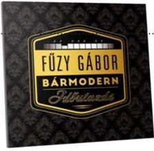 Fűzy Gábor - BÁRMODERN CD