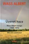 Wass Albert - ÜZENET HAZA - WASS ALBERT HANGJA (1964-1975) - MP3 CD-VEL -