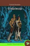 GERSTACKER, FRIEDRICH - Az indián bosszúja - KEMÉNY BORÍTÓS