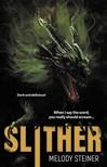 Steiner Melody - Slither [eKönyv: epub, mobi]