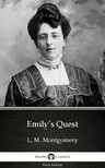 Delphi Classics L. M. Montgomery, - Emily's Quest by L. M. Montgomery (Illustrated) [eKönyv: epub,  mobi]