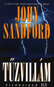 John Sanford - TŰZVILLÁM - VILÁGSIKER