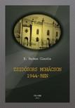 K. Farkas Claudia - Zsidósors Mohácson 1944-ben [eKönyv: pdf,  epub,  mobi]