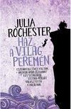 Julia Rochester - Ház a világ peremén
