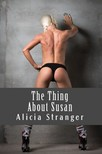 Stranger Alicia - The Thing About Susan [eKönyv: epub,  mobi]