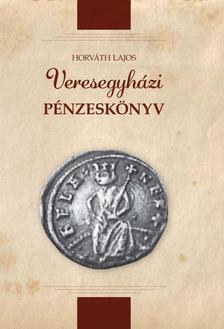 Horváth Lajos - Veresegyházi pénzes könyv