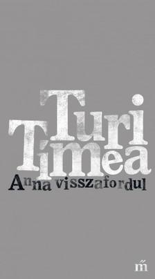 Turi Tímea - Anna visszafordul [eKönyv: epub, mobi]