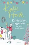 Katie Fforde - Karácsonyi meglepetés és más történetek [eKönyv: epub, mobi]<!--span style='font-size:10px;'>(G)</span-->