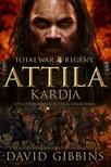 DAVID GIBBINS - Total War Rome: Attila kardja [eKönyv: epub, mobi]<!--span style='font-size:10px;'>(G)</span-->