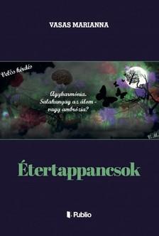 Marianna Vasas - Étertappancsok [eKönyv: epub, mobi]