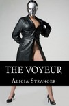 Stranger Alicia - The Voyeur [eKönyv: epub,  mobi]