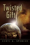 Spencer Kenyi A. - Twisted Gift [eKönyv: epub,  mobi]
