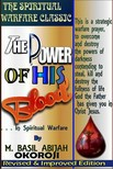 Okoroji Basil - The Power of The Blood In Spiritual Warfare [eKönyv: epub,  mobi]