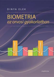 Dinya Elek - Biometria az orvosi gyakorlatban