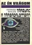 Hernádi Miklós - Tárgyak a társadalomban [antikvár]