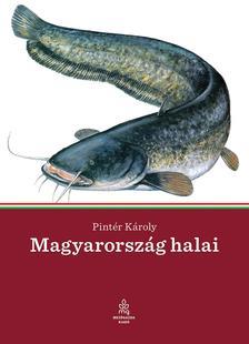 Pintér Károly - Magyarország halai