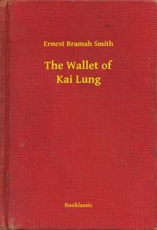 Bramah Smith Ernest - The Wallet of Kai Lung [eKönyv: epub, mobi]