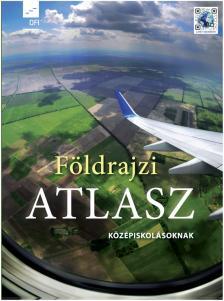 - FI-506010903/1 FÖLDRAJZI ATLASZ KÖZÉPISKOLÁSOKNAK