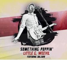 LITTLE G WEEVIL - Something Poppin' CD
