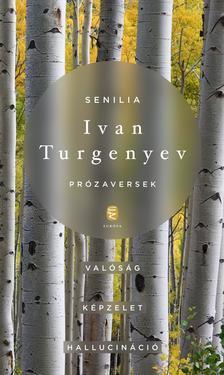 TURGENYEV, IVAN - Senilia