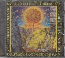 ETA, RAZZIA, LENIN KÖRÚT... - NAPTÁNC, DANCING WITH THE SUN CD