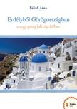 Anna Bálint - Erdélyből Görögországban [eKönyv: pdf,  epub,  mobi]