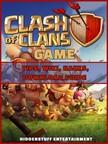 Entertainment HiddenStuff - Clash of Clans Game Tips,  Wiki,  Hacks,  Download Guide [eKönyv: epub,  mobi]