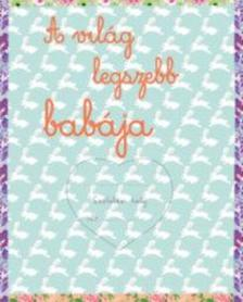 - A világ legszebb babája - Babaalbum