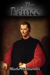 Machiavelli Nicolo - The Prince [eKönyv: epub, mobi]