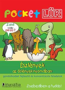 - Észlények az őslények nyomában - PocketLÜK (ALAPLAPPAL)