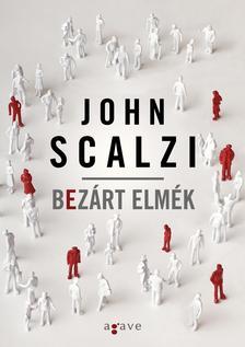 John Scalzi - Bezárt elmék