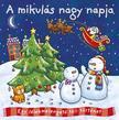 Napraforgó Könyvkiadó - Téli történetek - A Mikulás nagy napja