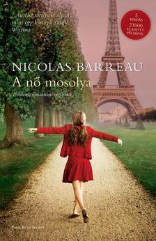 Nicolas Barreau - A nő mosolya - Tévedések romantikus vígjátéka - puha borítós