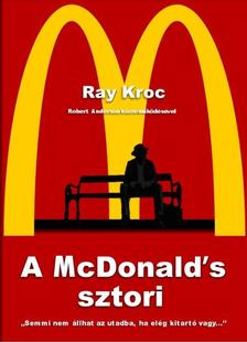 Ray Kroc - A McDonald's sztori