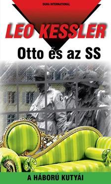 Leo Kessler - OTTO ÉS AZ SS - A HÁBORÚ KUTYÁI 16.