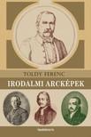 TOLDY FERENC - Irodalmi arcképek [eKönyv: epub,  mobi]