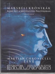 - MARSBÉLI KRÓNIKÁK KONCERT A MŰVÉSZETEK PALOTÁJÁBAN DVD+CD