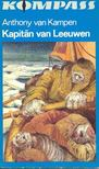 KAMPEN, ANTHONY von - Kapitan van Leeuwen [antikvár]