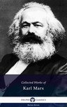 KARL MARX; FRIEDRICH ENGELS - Delphi Collected Works of Karl Marx (Illustrated) [eKönyv: epub, mobi]