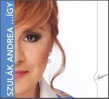 SZULÁK ANDREA - Így... CD