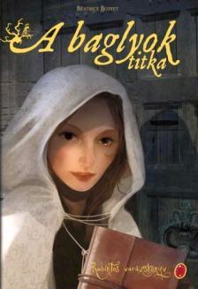 BOTTET, BÉATRICE - Rubintos varázskönyv 1. A baglyok titka - KEMÉNY BORÍTÓS