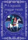 Lengyel Orsolya - A legszebb magyar mesék<!--span style='font-size:10px;'>(G)</span-->