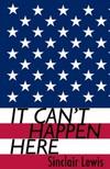 Sinclair Lewis - It Can't Happen Here [eKönyv: epub,  mobi]