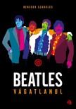 Benedek Szabolcs - Beatles vágatlanul [eKönyv: epub, mobi]