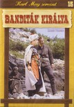SIODMAK, ROBERT - BANDITÁK KIRÁLYA - KARL MAY SOROZAT 15.