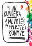 Milan Kundera - A nevetés és felejtés könyve<!--span style='font-size:10px;'>(G)</span-->