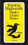 Patricia Highsmith - Ripley Under Water [antikvár]